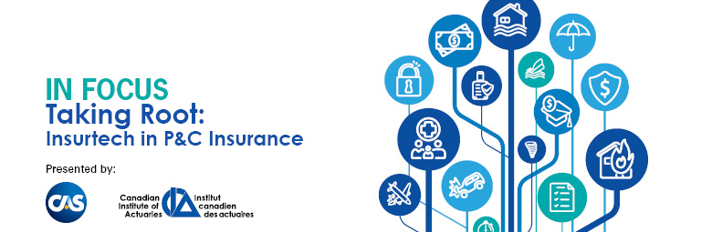 In Focus Taking Root: Insurtech in P&C Insurance