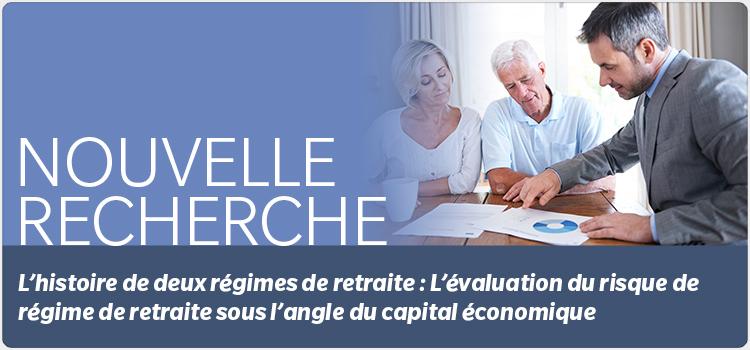 L'histoire de deux régimes de retraite : L'évaluation du risque de régime de retraite sous l'angle du capital économique