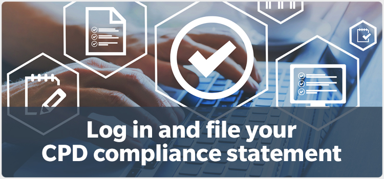 Log in and file your CPD compliance statement