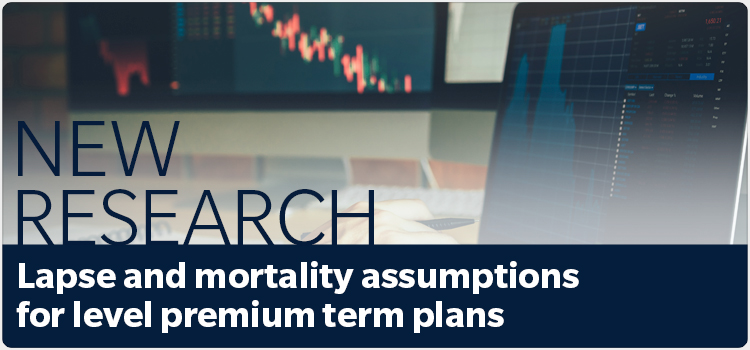 New Research - Lapse and mortality assumptions for level premium term plans