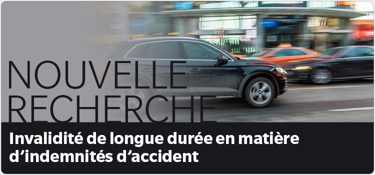 Nouvelle recherche Invalidité de longue durée en matière d'indemnités d'accident
