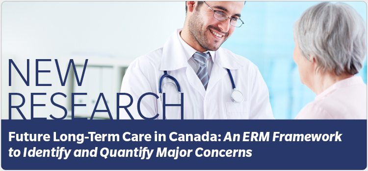 New Research: Future Long-Term Care in Canada: An ERM Framework to Identify and Quantify Major Concerns