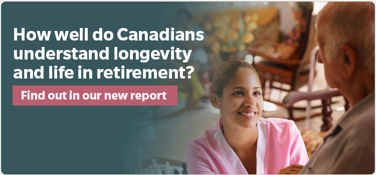 How well do Canadians understand longevity and life in retirement?