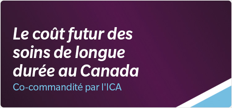 The-Future-Cost-of-Long-Term-Care-in-Canada-Postcard-750x350-fr