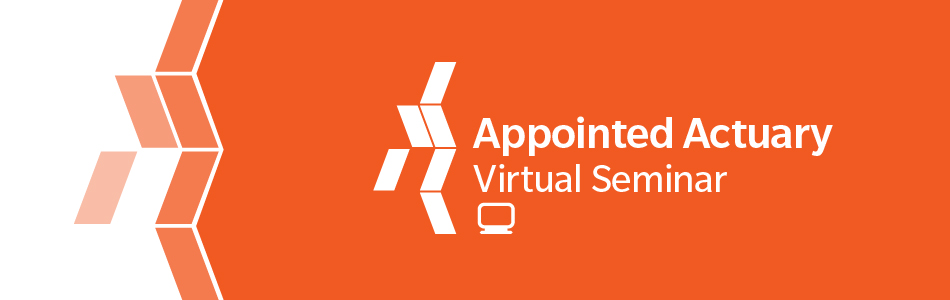 Appointed Actuary Virtual Seminar